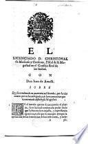 El licenciado D. C. de Moscoso y Cordova ... con don J. de Amassa, sobre que sea condenado en quarenta mil ducados, por los dos navios que no ha entregado, y de la recomencion que ha intentado absuelto su Magestad
