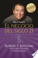 El negocio del siglo 21 (Padre Rico)