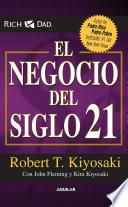 El negocio del siglo XXI / The Business of the 21st Century