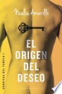 El origen del deseo/ The Origin of Desire