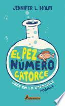 El pez número catorce