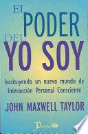 El Poder Del Yo Soy/ The Power of I Am
