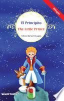 El Principito / The little prince (bilingüe)
