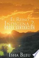 El Reino Indigena 2