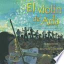 El Violin de Ada: La Historia de la Orquesta de Instrumentos Reciclados del Paraguay