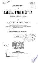 Elementos de materia farmacéutica mineral, animal y vegetal