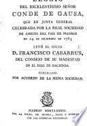 Elogio del excelentísimo Señor Conde Gausa, etc. [With a portrait after Goya.]