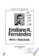 Emiliano R. Fernández, mito y realidad