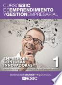 Emprender con ideas innovadoras