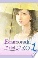 Enamorada del CEO 1: Novelas Romanticas En Espanol