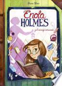 Enola Holmes y el mensaje extraviado (Enola Holmes. La novela gráfica 5)