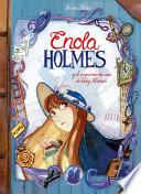 Enola Holmes y el Sorprendente Caso de Lady Alistair / Enola Holmes: the Case of the Left - Handed Lady