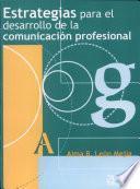 Estrategias Para el Desarrollo de la Comunicaci├│n Profesional