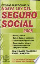 Estudio Práctico de la Nueva Ley del Seguro Social