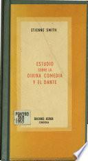 Estudio sobre la Divina comedia y el Dante
