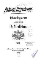 Ethimologiarum, liber IIII, De medicina