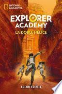 Explorer Academy#3. La doble hélice