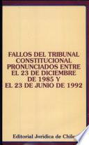 Fallos del Tribunal Constitucional pronunciados entre el 23 de diciembre de 1985 y el 23 de junio de 1992