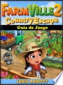 Farmville 2 Country Escape Guía de Juego
