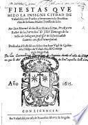 Fiestas que hizo la insigne ciudad de Valladolid, con poesias y sermones en la beatificacion de la Santa Madre Feressa de Jesus