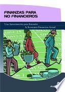 Finanzas Para No Financieros/ Finances for the Non Financials