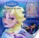 Frozen. Un corazón de hielo
