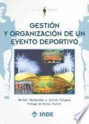 Gestión y organización de un evento deportivo