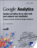 Google Analytics - Analice el tráfico de su sitio web para mejorar sus resultados