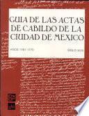 Guía de las Actas de Cabildo de la Ciudad de México