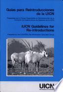 Guías para reintroducciones de la UICN