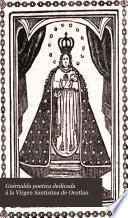 Guirnalda poetica dedicada á la Virgen santisima de Ocotlan