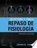 Guyton y Hall. Repaso en fisiología