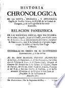 Historia chronologica de la Santa... capilla de Ntra.Sra. del Pilar...