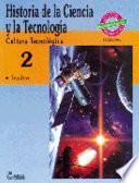 Historia de la ciencia y la tecnologia/ History of Science and Technology
