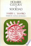 Hombre, cultura y sociedad