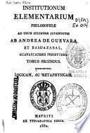 Institutionum elementarium philosophiae ad usum studiosae juventutis