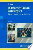 Instrumentacion quirurgica/ Surgical Technology