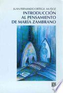 Introducción al pensamiento de María Zambrano