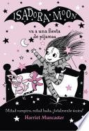 Isadora Moon va una fiesta de pijamas (Isadora Moon)
