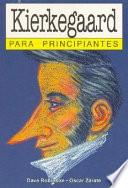 Kierkegaard para principiantes / Kierkegaard for Beginners