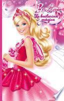 La bailarina mágica (Barbie. Primeras lecturas)