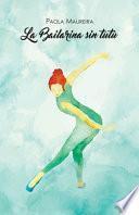 La bailarina sin tutù