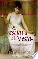 La Esclava de Vesta