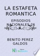 La estafeta romantica
