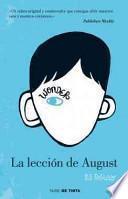 La leccin de August / Wonder