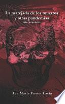 La marejada de los muertos y otras pandemias