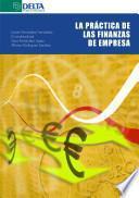 La práctica de las finanzas de empresa