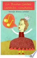 La reina Isabel cantaba rancheras