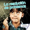 La resolucin de problemas / Problem Solving