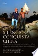 La silenciosa conquista china